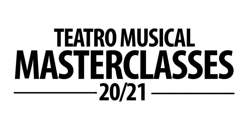 Ciclo MasterClasses Teatro Musical 20/21